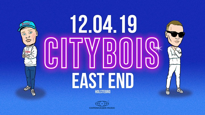Citybois // EAST END